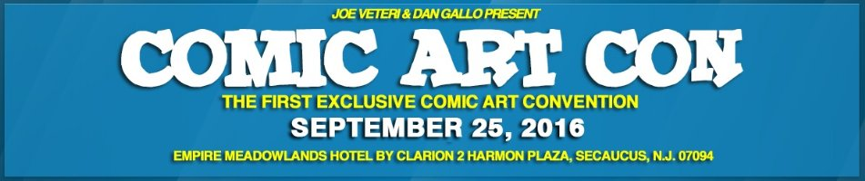 Anthony's Comic Book Art will be at the Comic Art Con in Secaucus, NJ tomorrow (Sunday, September 25th) Comic Art